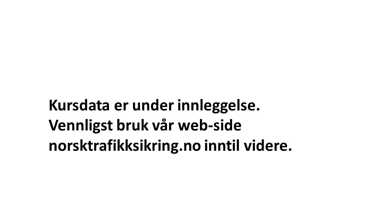 Kursdata er under innleggelse.